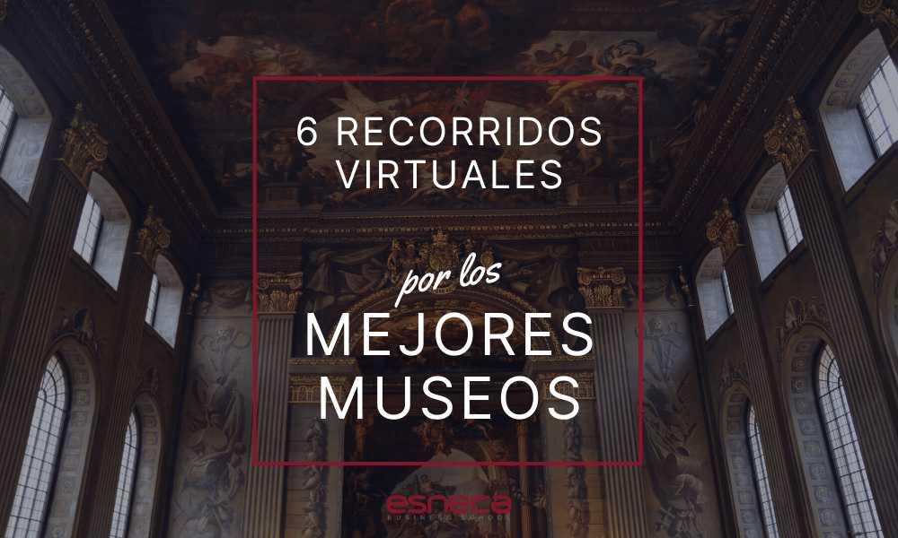 Planes para el fin de semana: recorrido virtual por los mejores museos