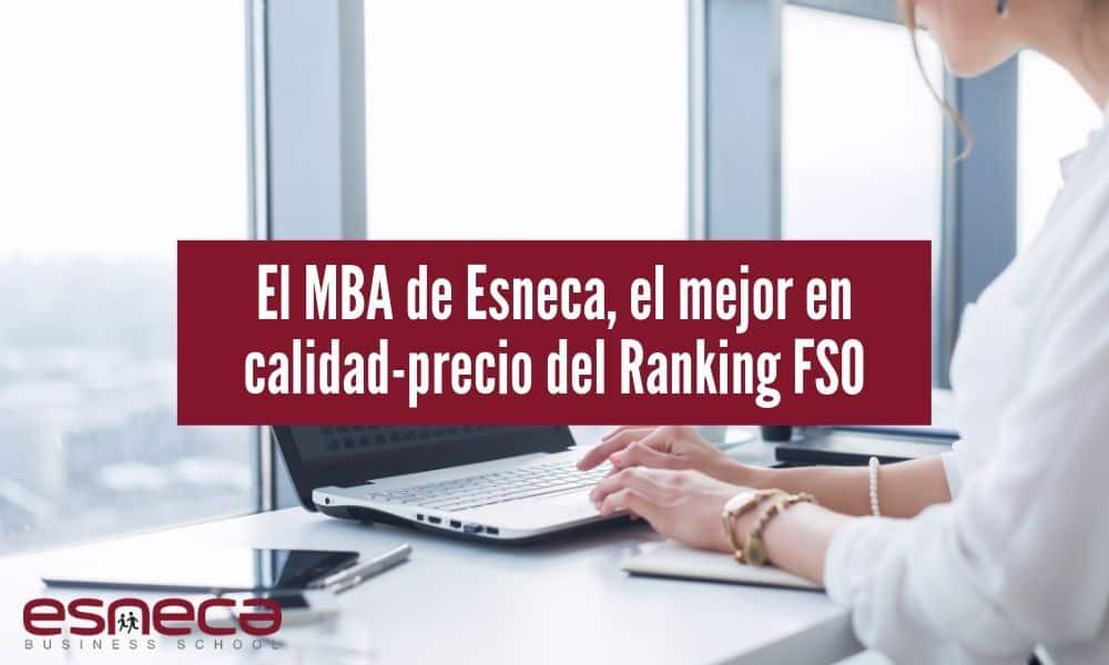 El MBA de Esneca, el de mejor calidad-precio del Ranking FSO según El País