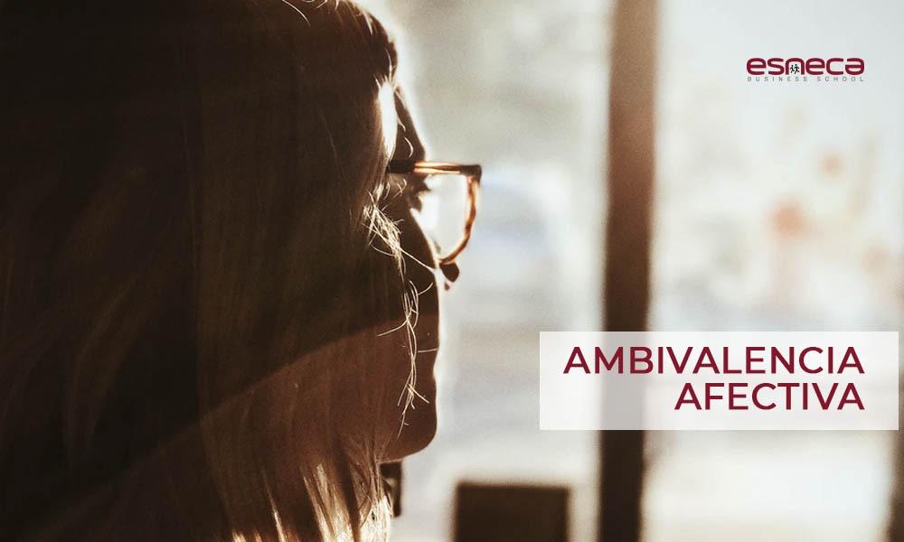 ¿Qué es la ambivalencia afectiva?: Características y consecuencias