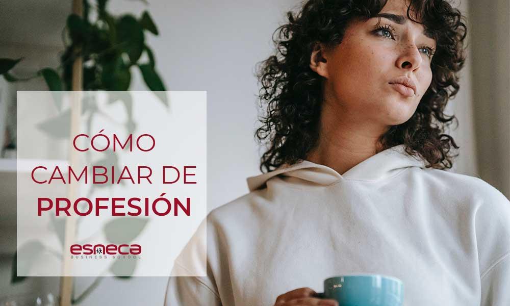 5 Consejos para cambiar de profesión o trabajo