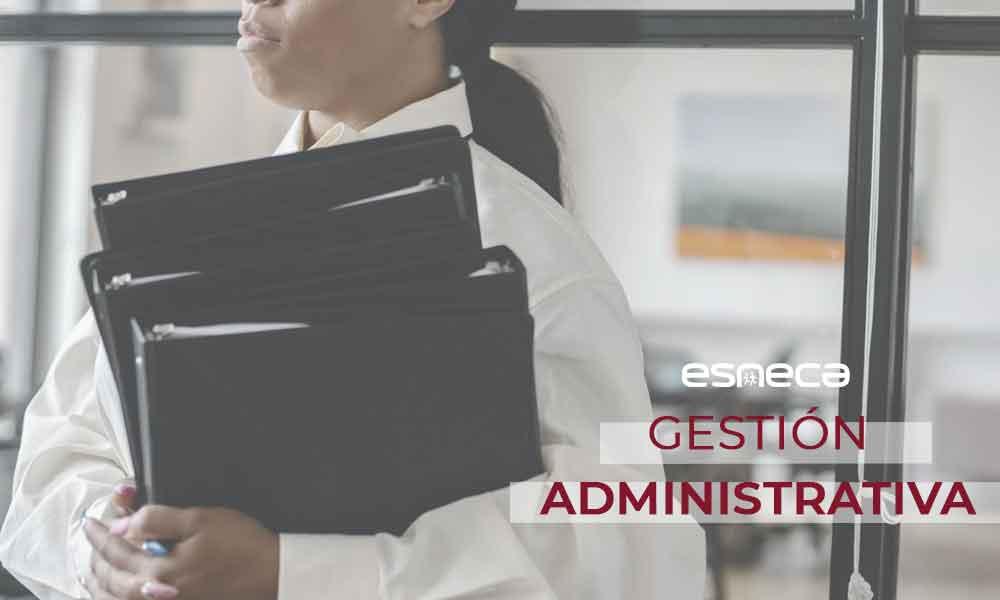 ¿Qué es exactamente la gestión administrativa?
