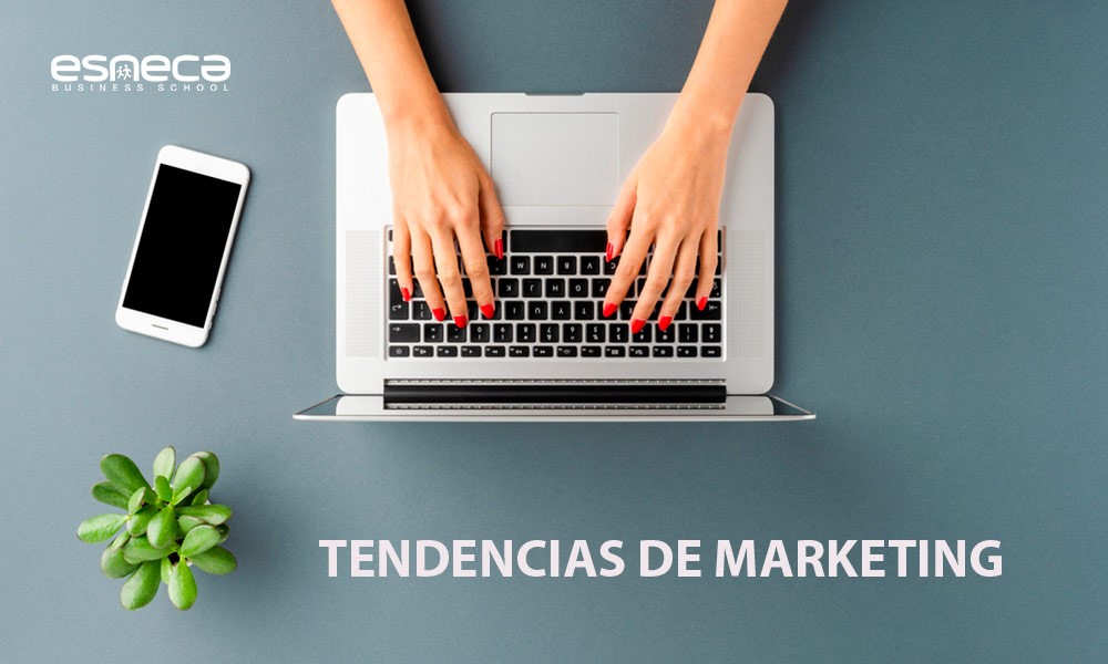 ¿Cuáles son las tendencias de marketing del momento?