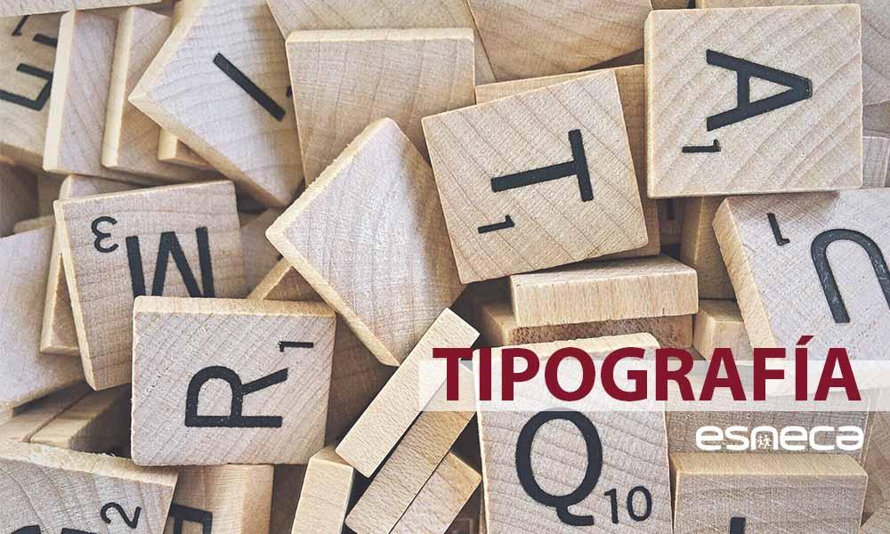 Todo lo que debes saber sobre la tipografía